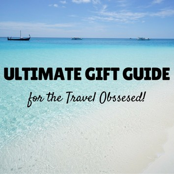 Ultimate Travel Gift Guide
