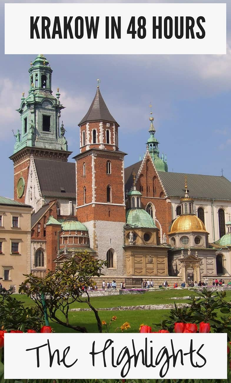 Krakow 48 Hours Highlights Weekend Things To Do