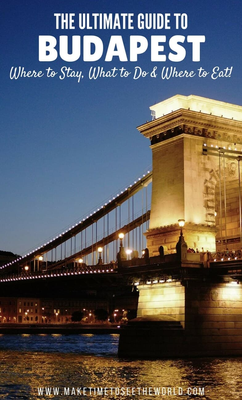 Budapest Ultimate Guide - Where To Stay What To Do Where to Eat for 3 Days in Budapest