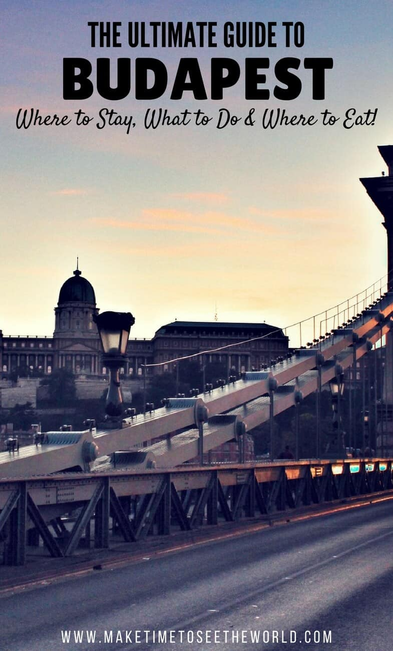 Budapest Ultimate Guide - Where To Stay What To Do Where to Eat