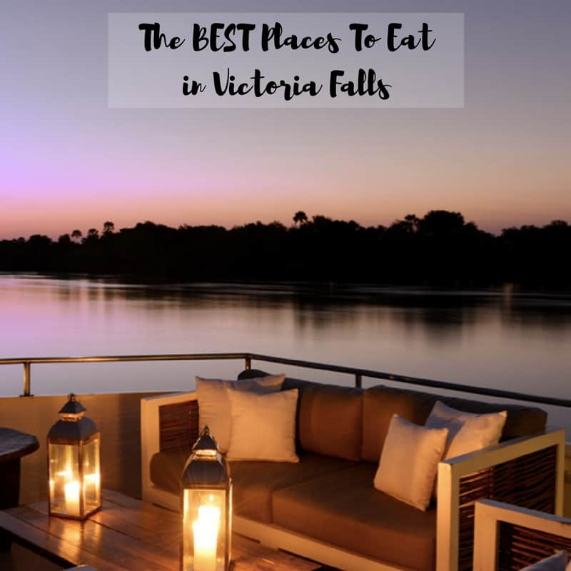 Top Restaurants Victoria Falls; Best Places to eat in Victoria Falls