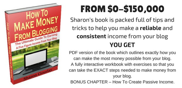 Make Money Blogging - Sharon Gourlay