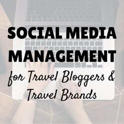 Social Media Management for Travel Bloggers and Brands