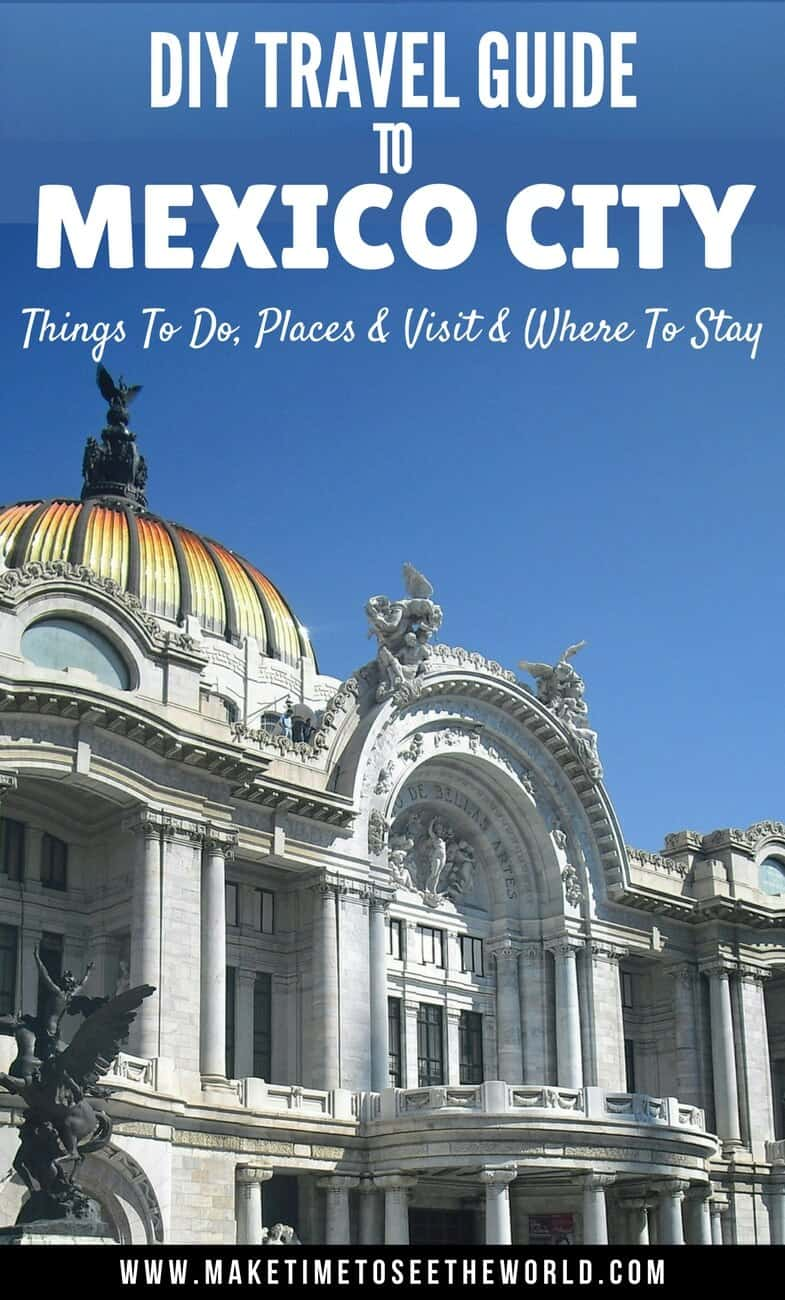 The best places to visit in mexico city where to stay for Vacation in mexico city
