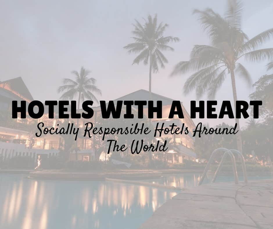 Socially Responsible Hotels - Hotels with a heart