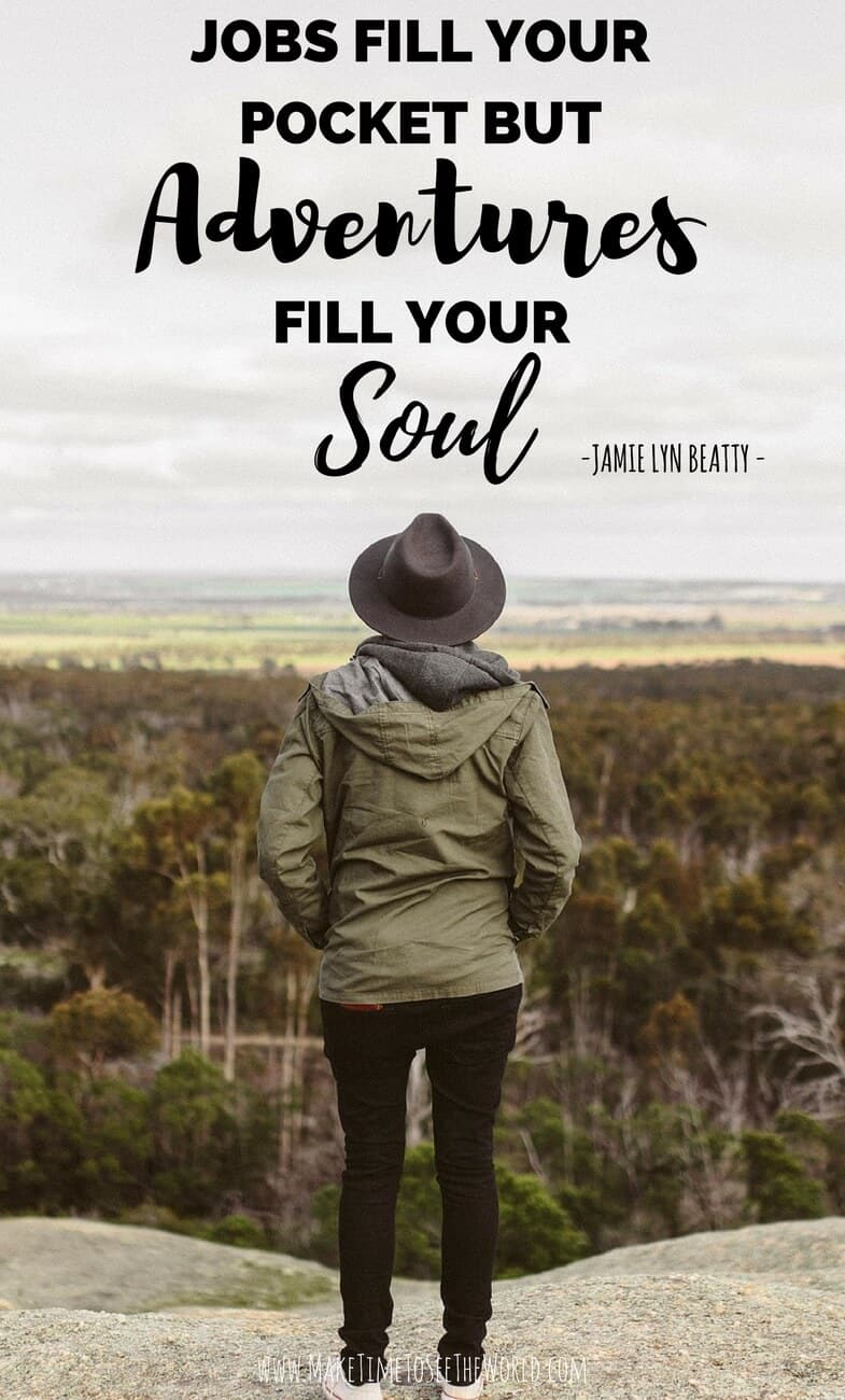 Adventure Quotes - Jobs fill your pockets, but adventures fill your soul