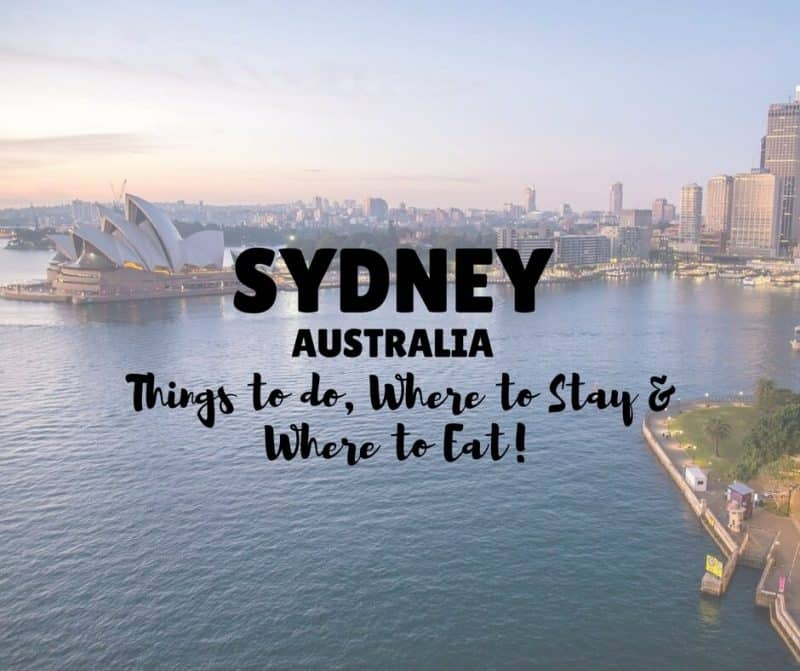 Awesome Ideas for A Sydney Weekender: Where to Play, Stay & Eat!