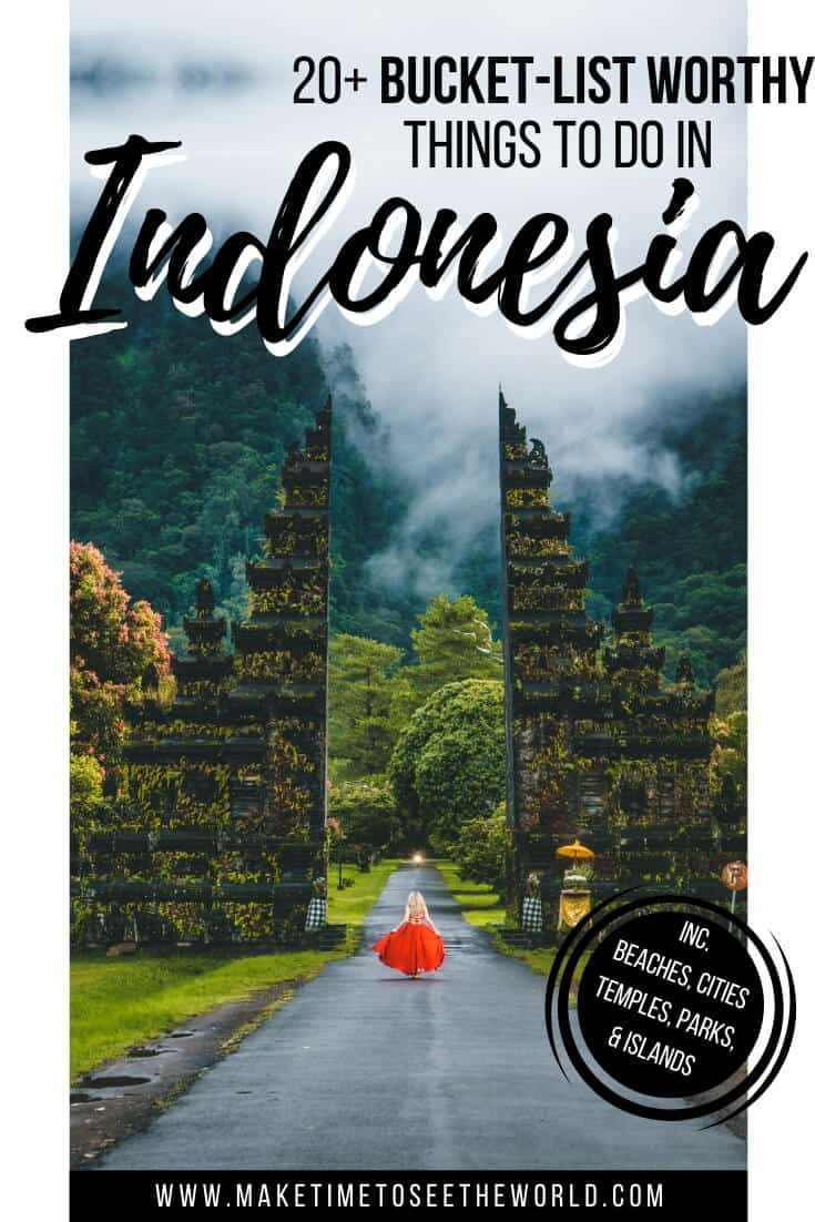 20+ Places to Visit in Indonesia_ A Complete Indonesia Bucket List
