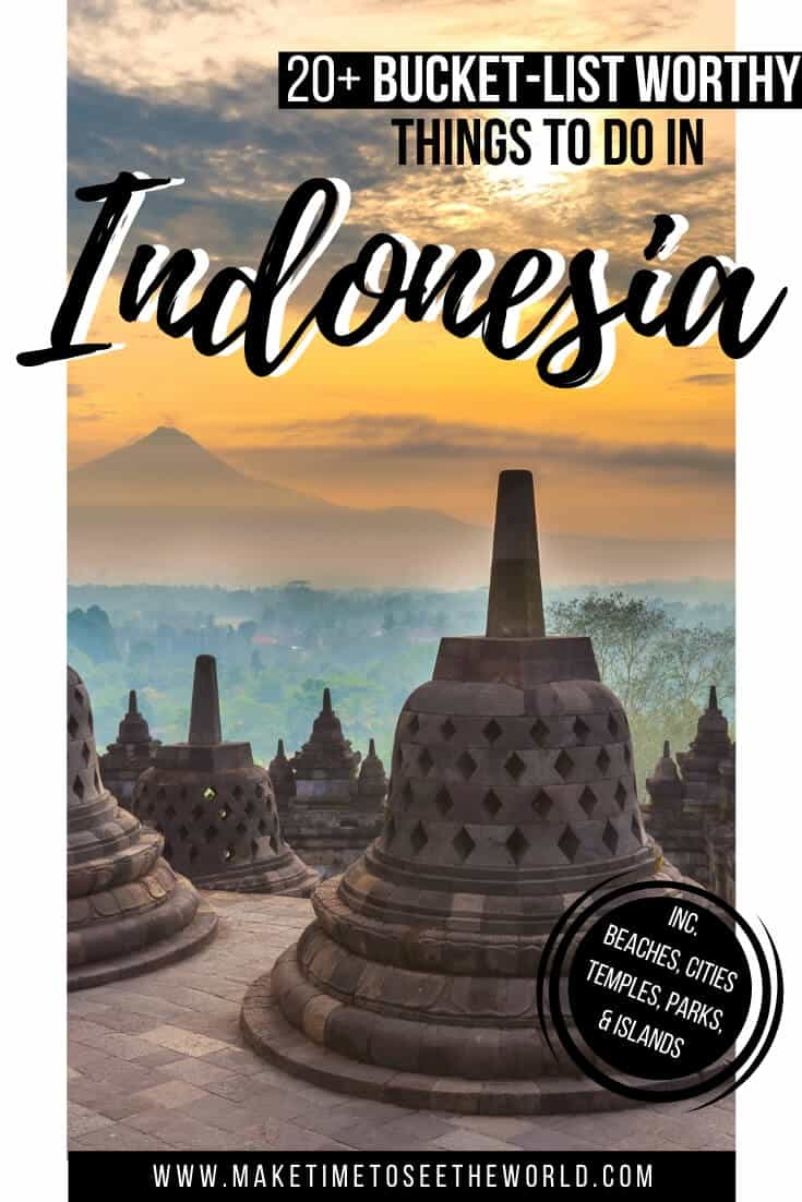 Incredible Places to Visit in Indonesia_ A Complete Indonesia Bucket List