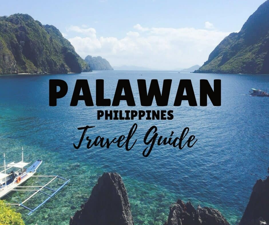 Palawan Travel Guide - Things to Do in Palawan, El Nido and Coron