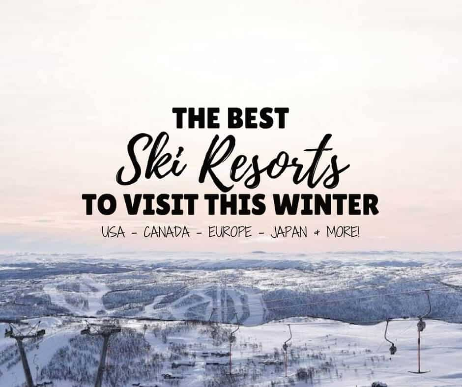 The Best Ski Resorts to Ski This Winter