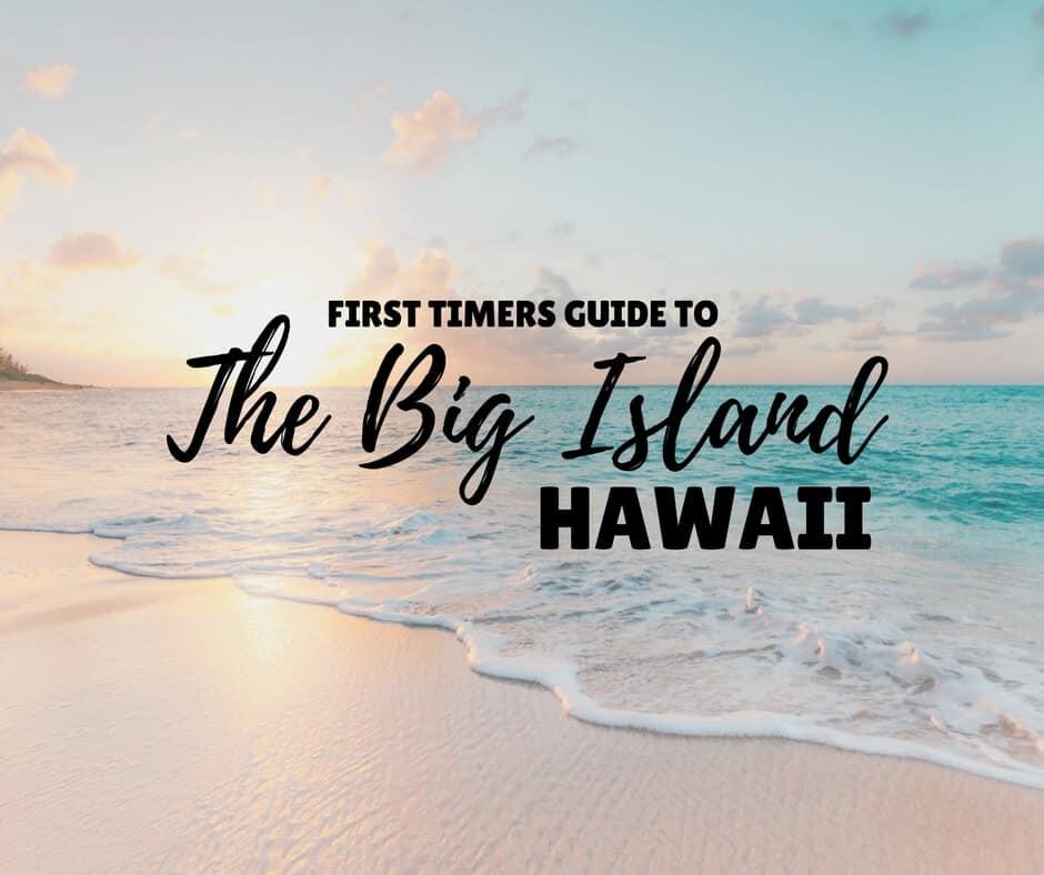 Things to do on the Big Island Hawaii