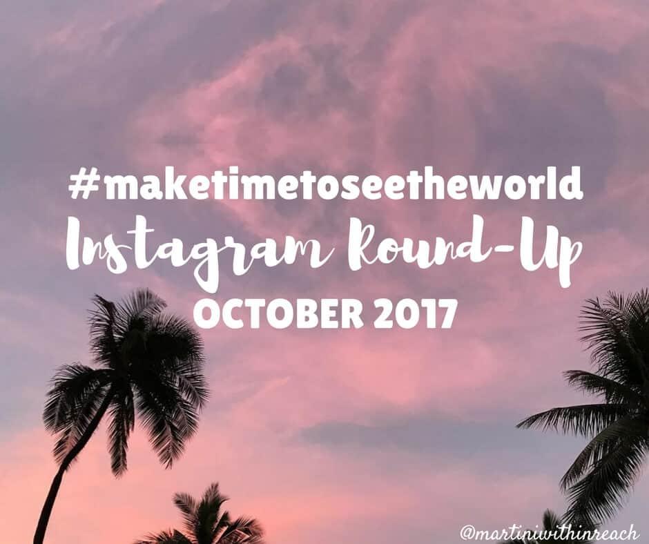 #maketimetoseetheworld Instagram Round Up