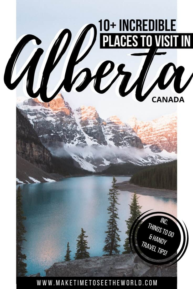 Incredible Places to Visit in Alberta Canada