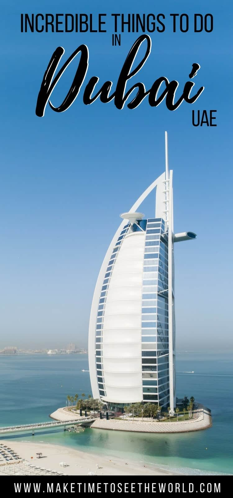 Pin image - Burj Kalifa with text overlay: things to do in Dubai UAE