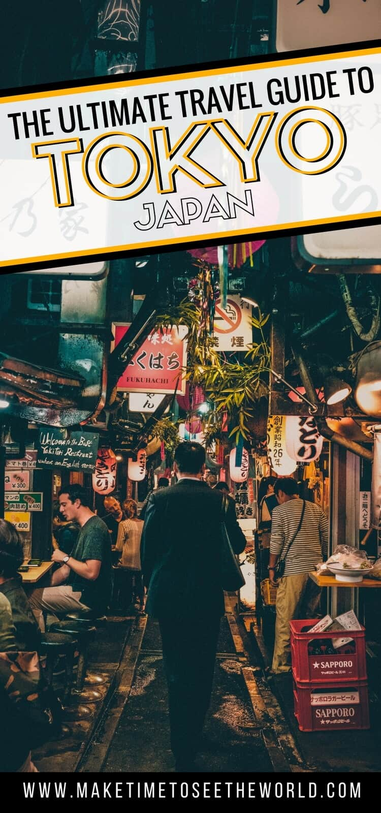 Ultimate Travel Guide to Tokyo Japan overlayed over busy narrow Japanese street with cafes