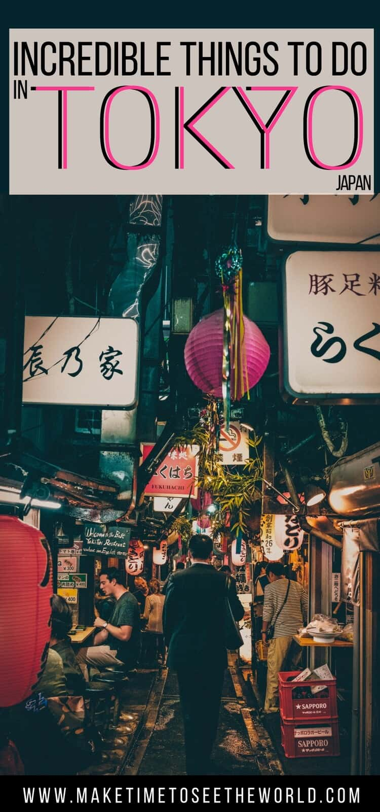 Things to do in Tokyo Japan - long pin image of busy, narrow Japanese street with text overlay