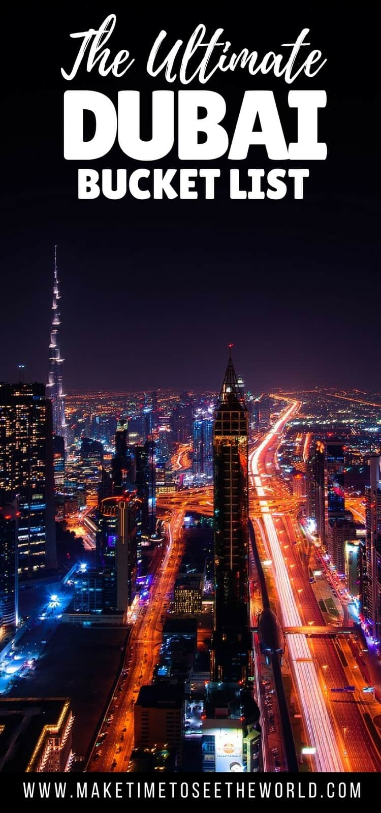 Pin image of Dubai at night from above with text overlay: The Ultimate Dubai Bucket List