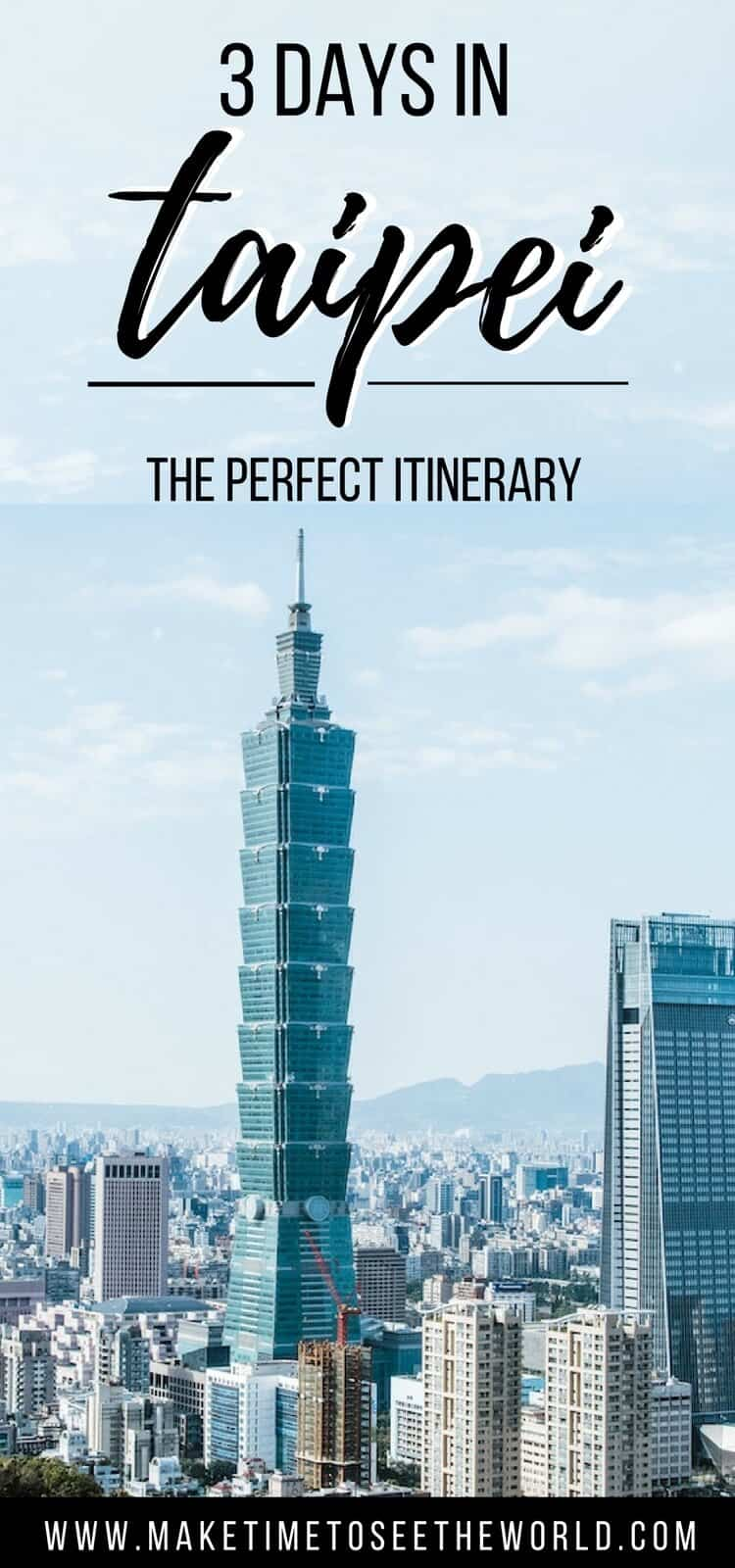 """Taipei Itinerary"" text overlay on an image of Taipei's skyline and observation tower"