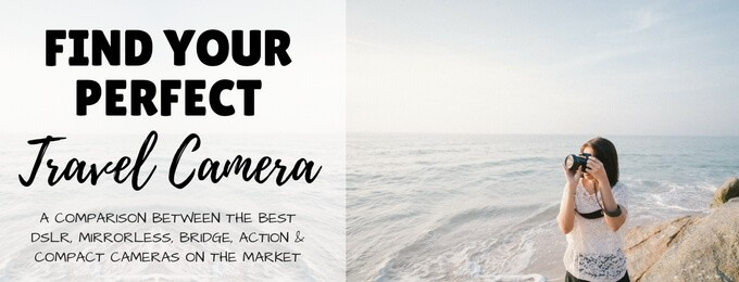 The Best Camera for Travel Photography