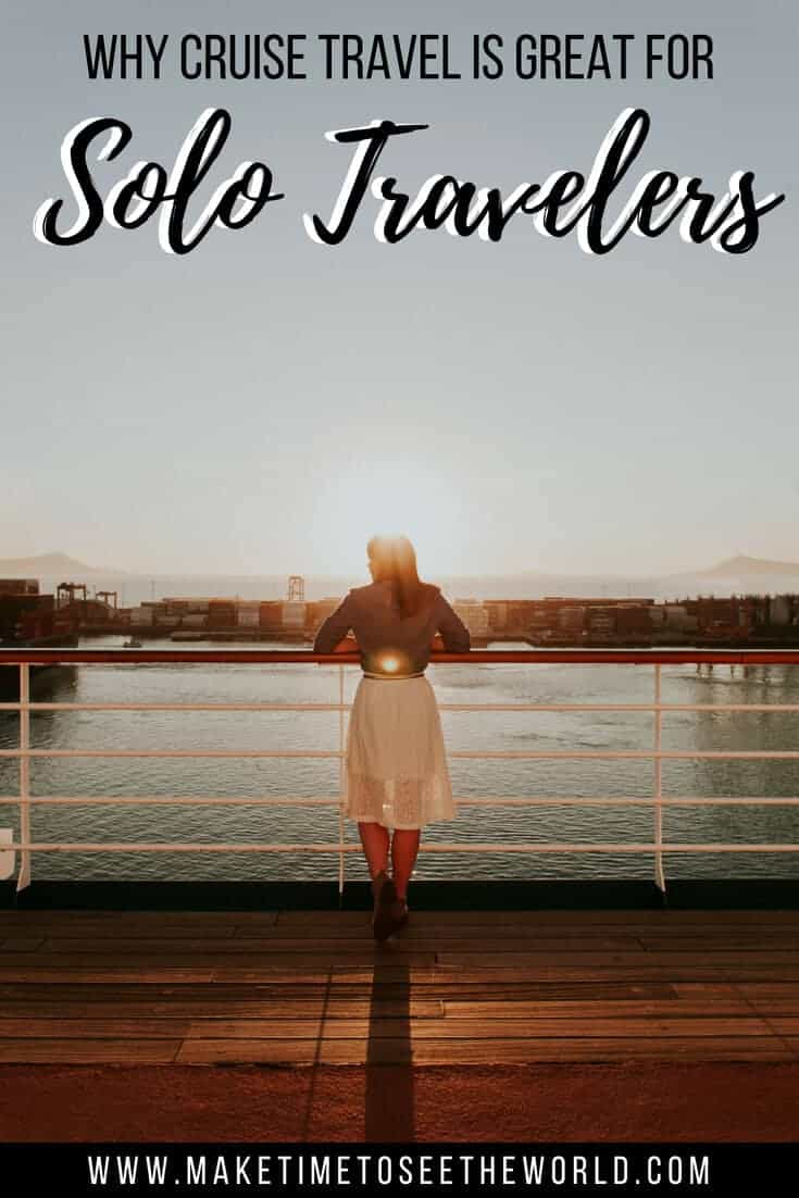 Cruise Travel - Why it is a great idea for Solo Travelers