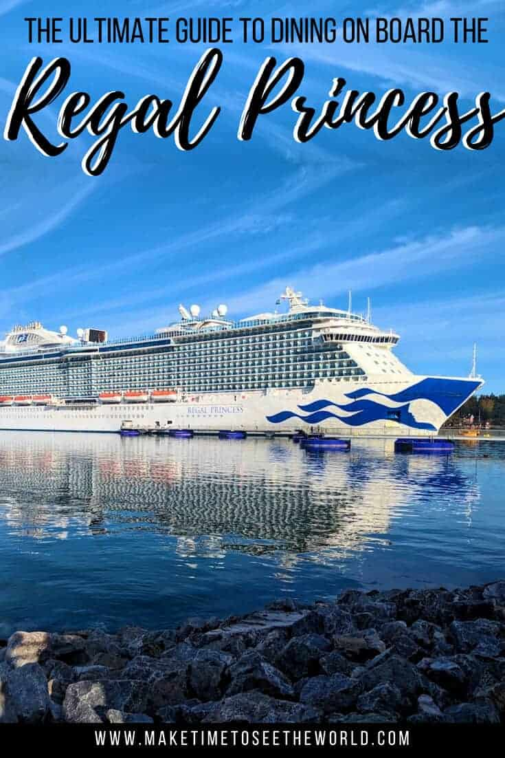 Guide to dining on board Regal Princess