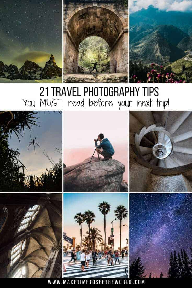 Collage of 9 images with the headline 21 Travel Photography Tips you MUST read before your next trip