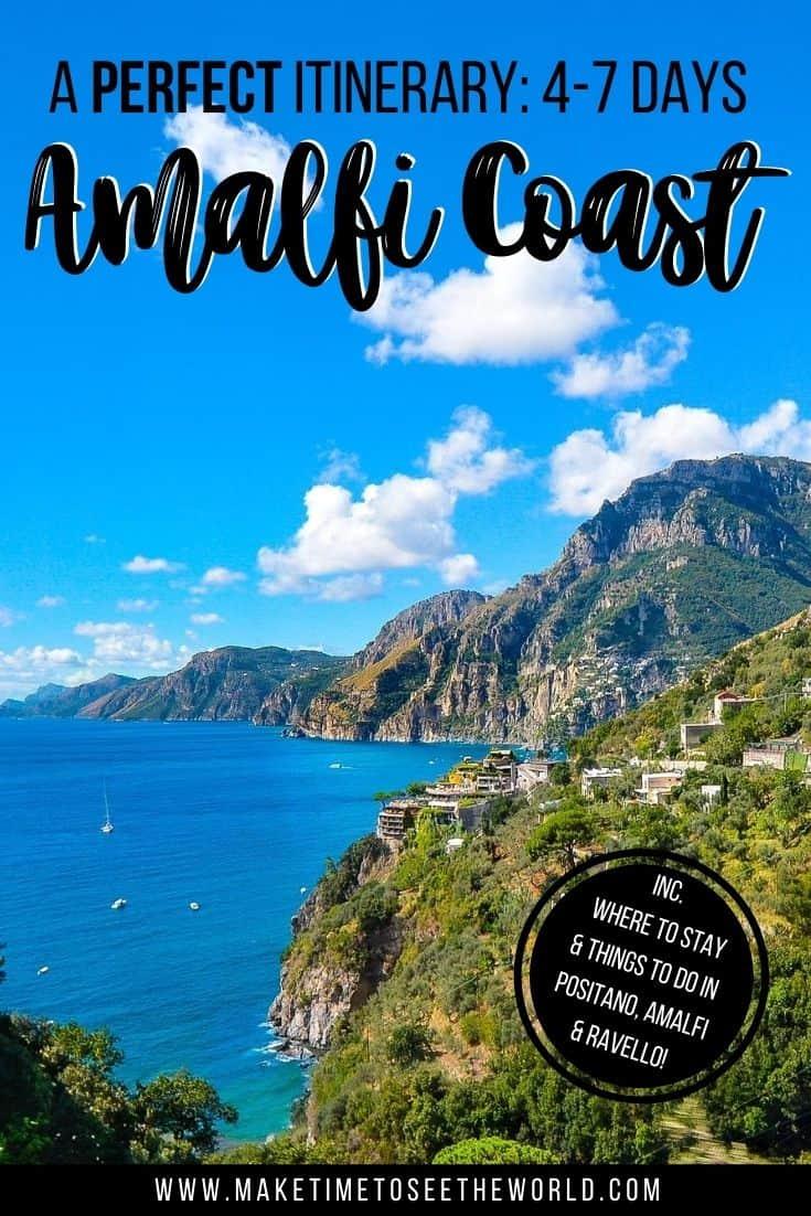Pin Image for the Perfect Amalfi Coast itineray - 4-7 Days in Positano, Amalfi & Ravello