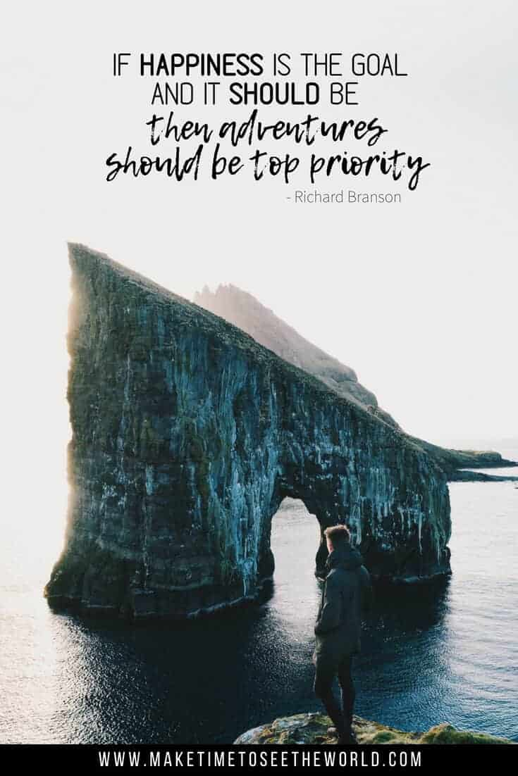 If happiness is the goal, and it should be, then adventure should be top priority - and adventure quote pin image feauring text overlay of the quote on an image of a man looking out onto an arches rock formation surrounded by water
