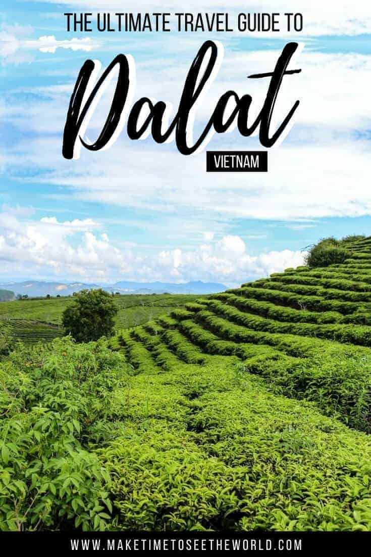 Things to do in Dalat + Dalat Travel Guide