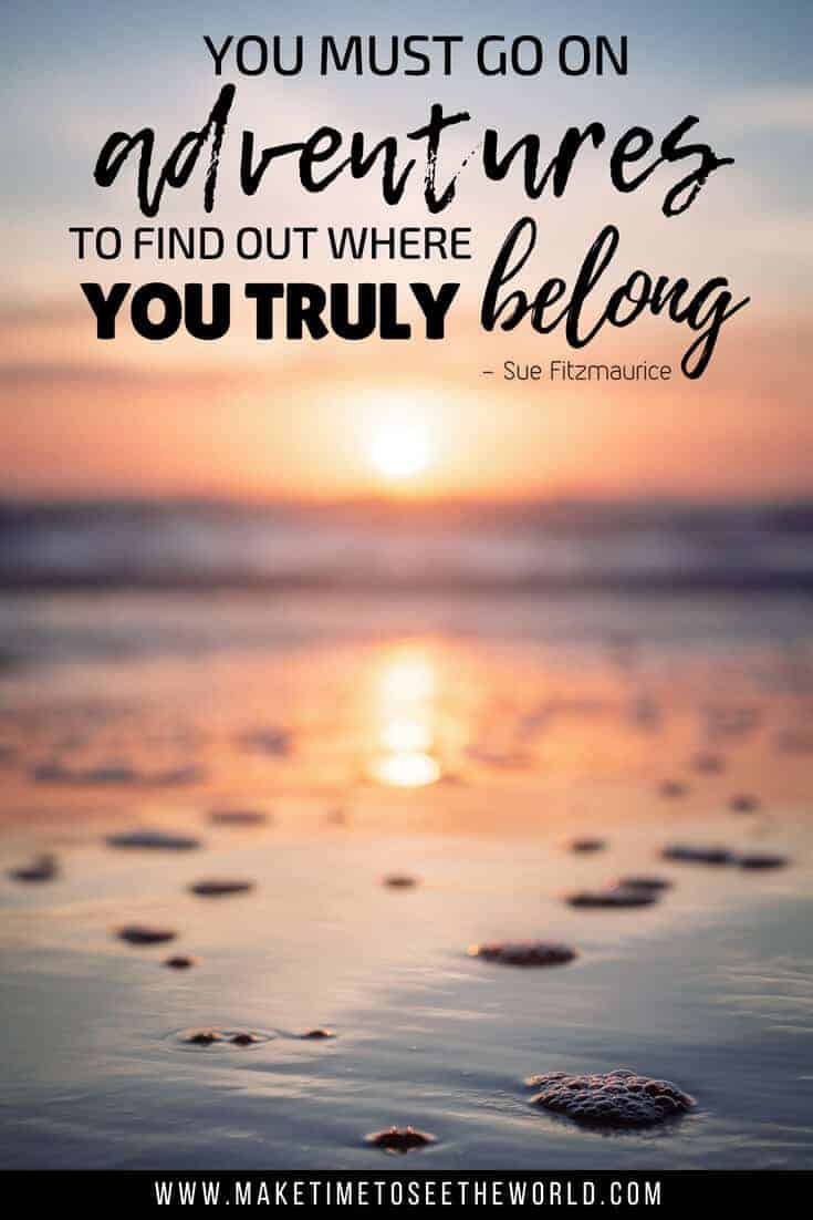 You Must go on adventures to find out where you truly belong - an adventure quote pin image with the quote text overlayed onto a sunset beach scene where the sunset is out of focus