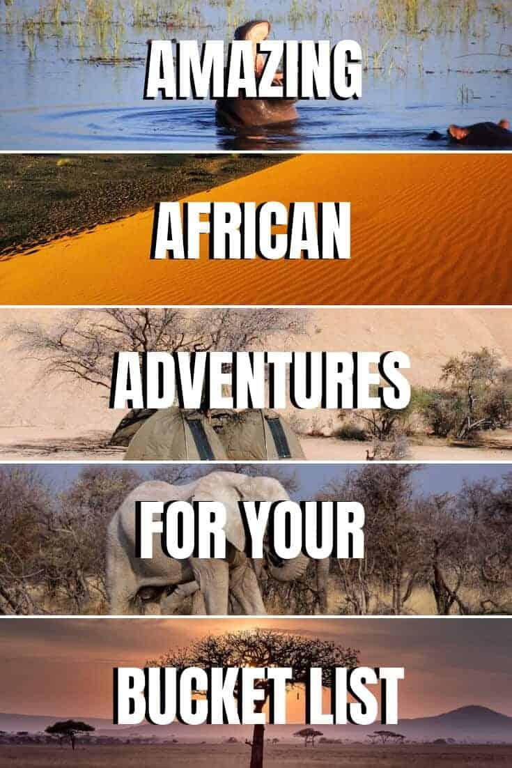 30 African Adventures for your Africa Bucket List