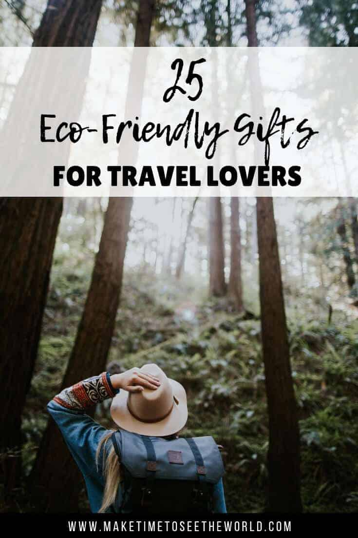 Eco Friendly Gifts for Travelers - Best Ethical Travel Gifts