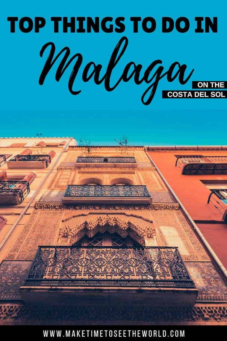 Best Things To Do in Malaga, Costa Del Sol, Spain