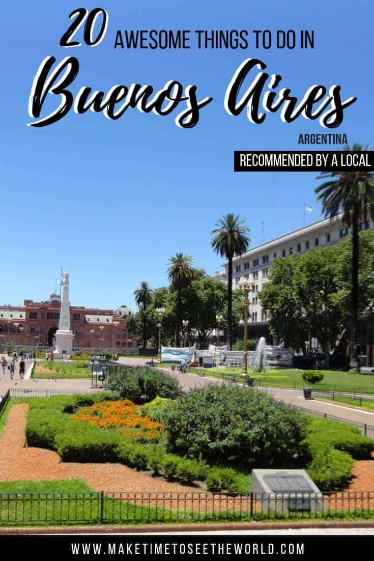 Things to do in Buenos Aires + Buenos Aires Travel Guide
