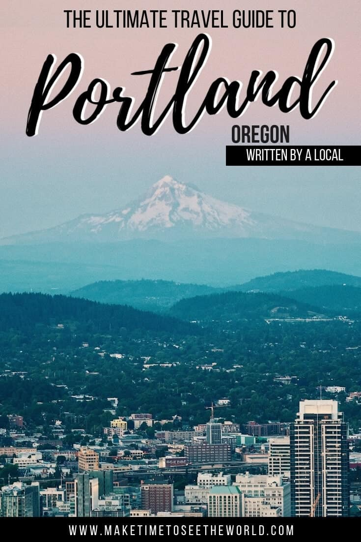 Fun Things To Do in Portland, The Best Day Trips from Portland + Portland Travel Guide