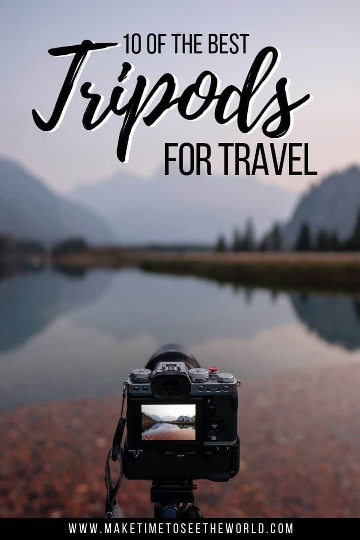 The 10 Best Travel Tripods + How To Pick One Pin Image with Text Overlay and capera on a tripod in front of epic landscape
