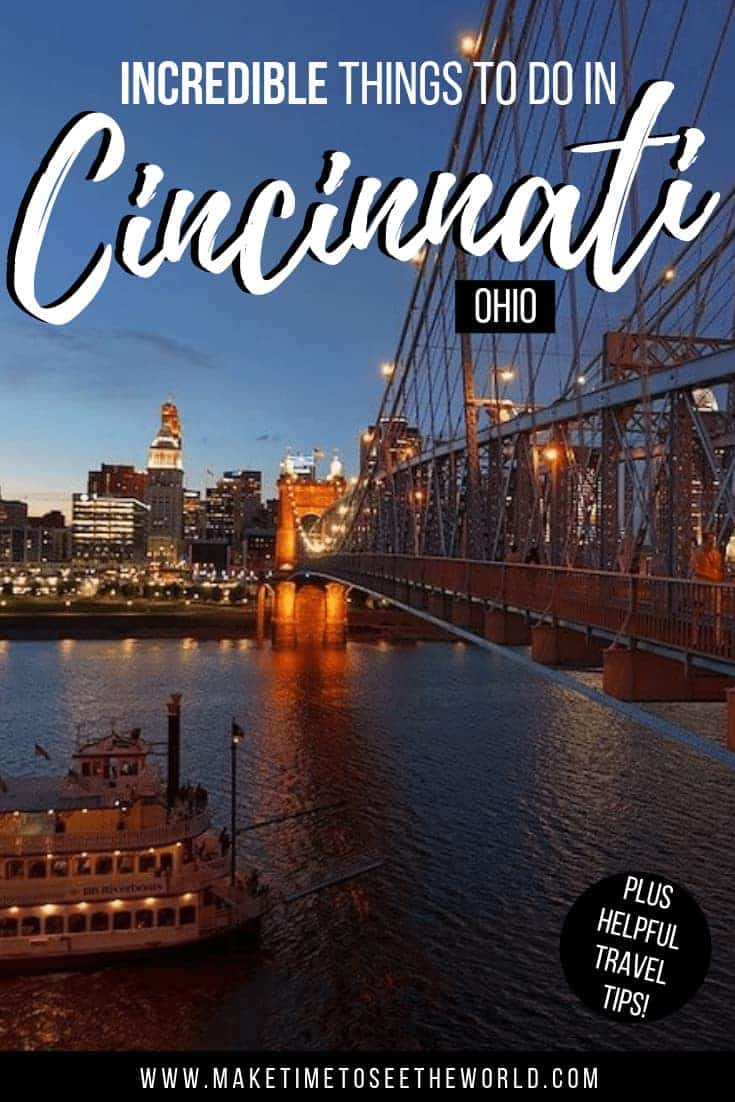 Things to do in Cincinnati Ohio + Travel Guide & Day Trips from Cincinatti text overlay on an image of the suspension bridge iver the river with a boat passing underneath