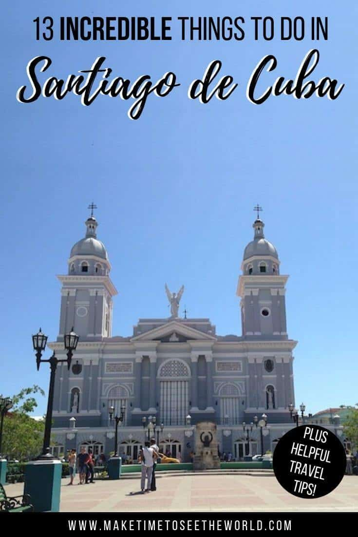 INCREDIBLE Things to do in Santiago de Cuba + handy travel guide including how to get to Santiago de Cuba, where to stay in Santiago de Cuba, how to get around, what to see + currency, wifi and other tips! #Cuba #CaribbeanTravel | Cuba | Santiago de Cuba | Travel in Cuba