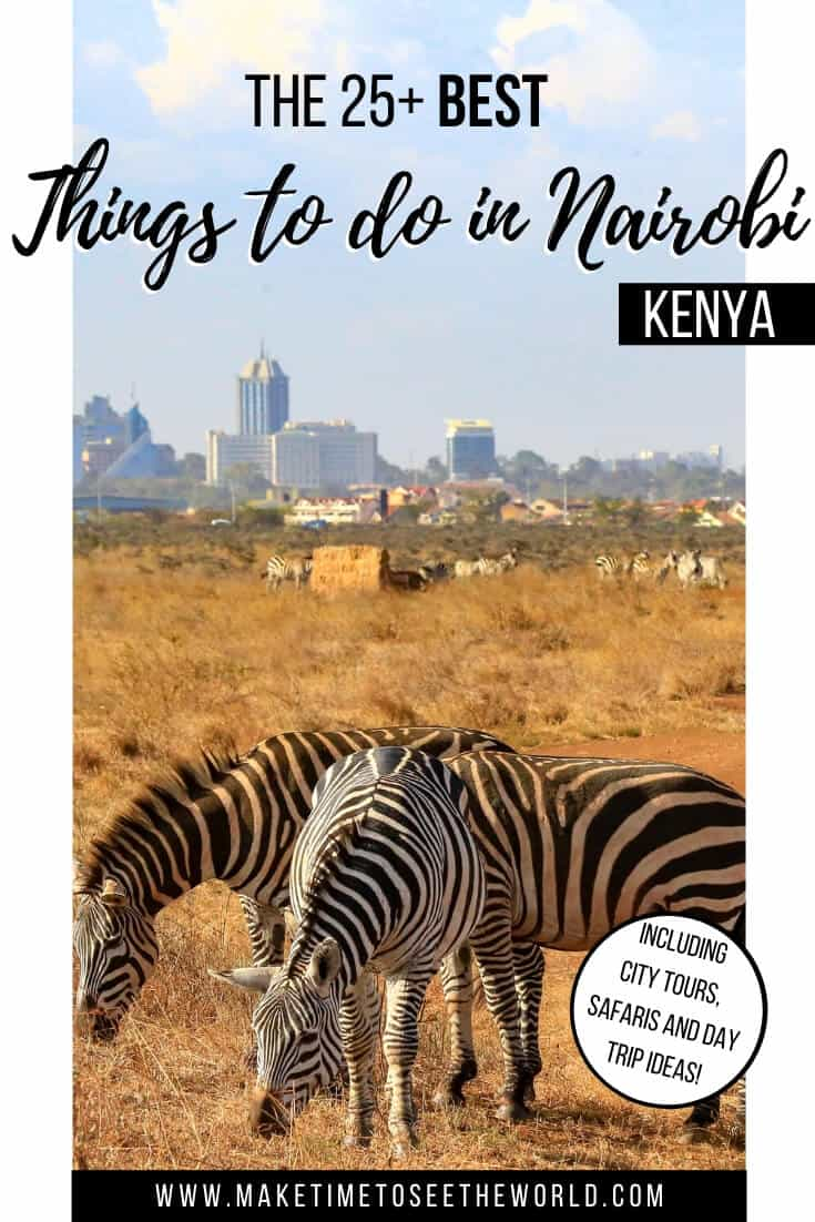 25+ BEST Things to do in Narobi Kenya