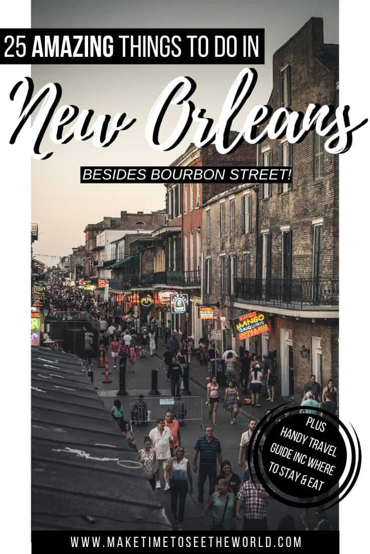 25 BEST Things to do in New Orleans + New Orleans Travel Guide