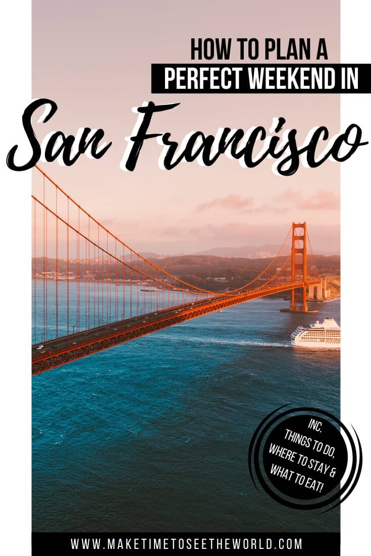 3 Days in San Francisco - Things to do in San Francisco