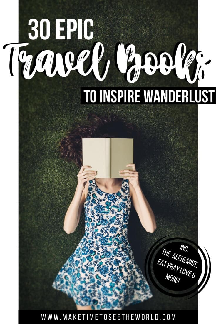 30 Best Travel Books to Inspire Wanderlust