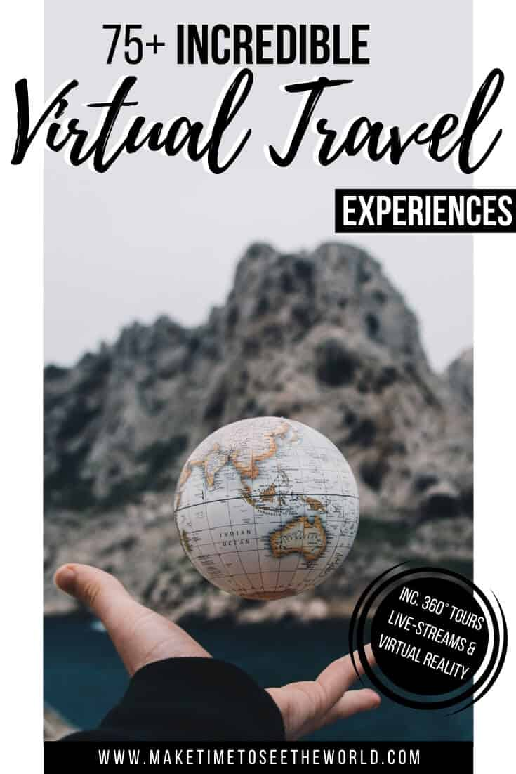 Armchair Travel_ 75+ Virtual Travel Experiences from Around the World