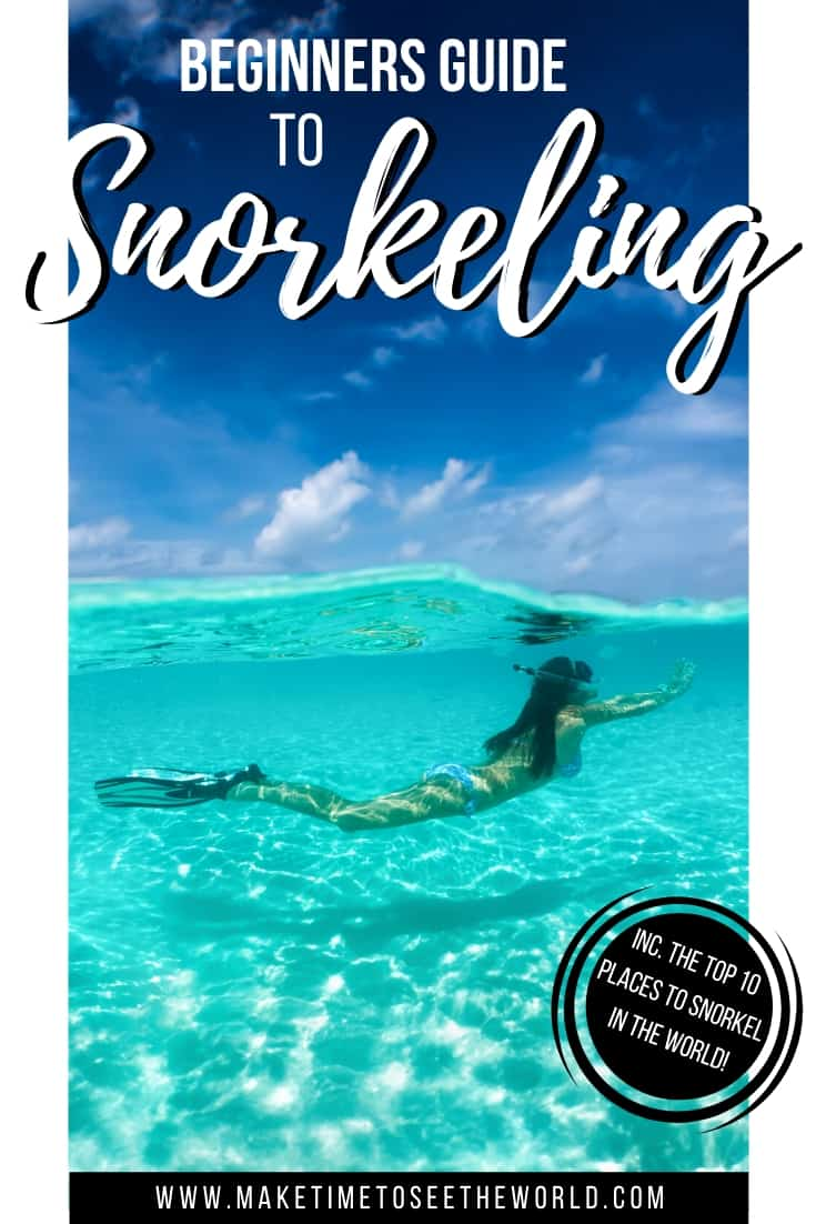 Beginners Guide to Snorkeling (+ The 10 Best Places To Go!)