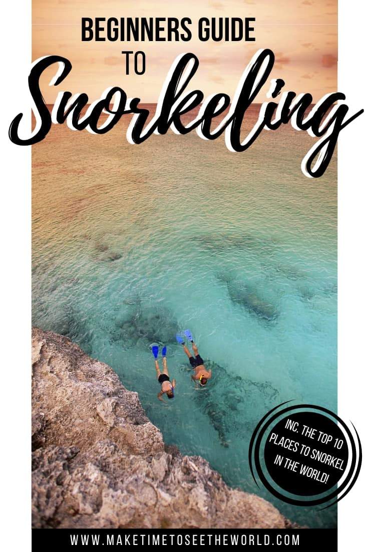Beginners Guide to Snorkeling (& The 10 Best Places To Go!)