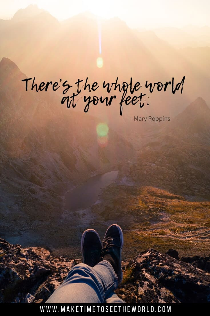 Disney Quotes about Life - Theres the whole world at your feet