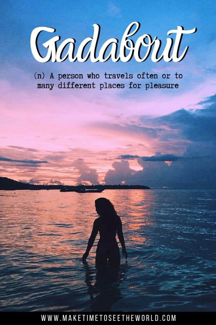 Gadabout (n) A person who travels often or to many different places for pleasure - Unusual Travel Words with Beautiful Meanings