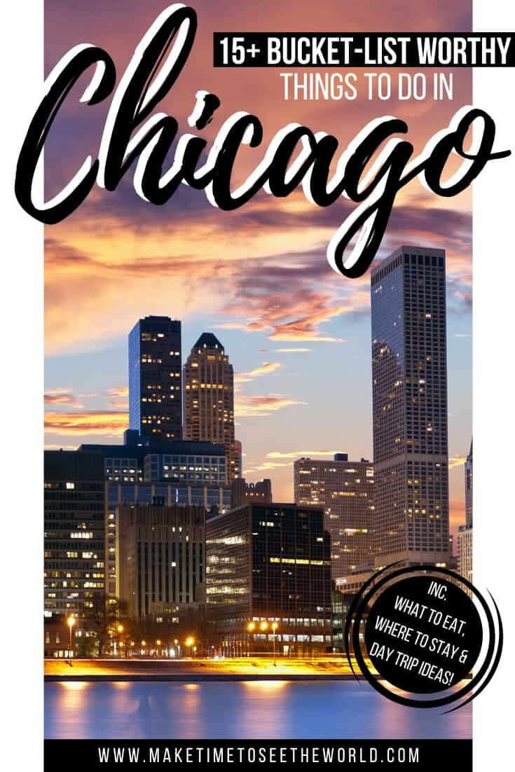 Incredible Things to do in Chicago - 3 Days in Chicago