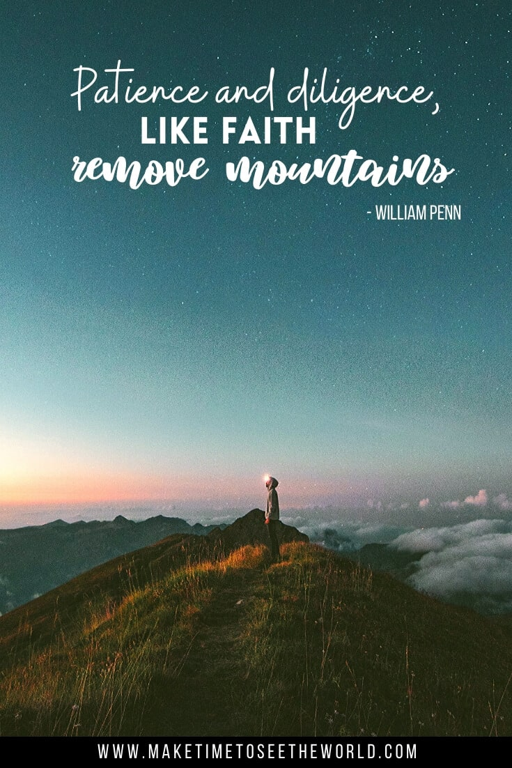 "Inspirational Quotes On Patience & Patience Quotes: ""Patience and diligence, like faith, remove mountains."" - William Penn"